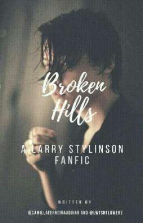 Broken Hills (larry stylinson version)  by lwthsflowers