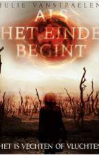Als Het Einde Begint by deerxlove13