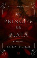 El príncipe de plata [1] by Satanenas