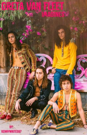 Greta Van Fleet Imagines by kindaintoitlemmeknow