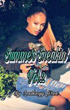 Summer Sneakin' Volume. 2 🦋 (NBA Youngboy) by lowkeyy_firee