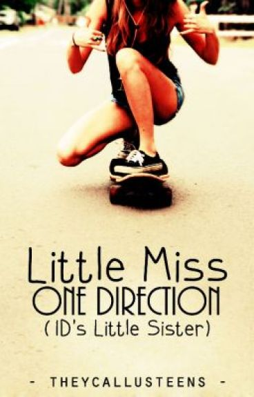 Little Miss One Direction | 1D's Little Sister