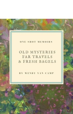 Old Mysteries, Far Travels, & Fresh Bagels by WendyVanCamp