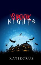 Spook Nights  by katiecruz