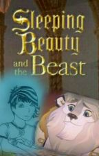 Sleeping Beauty And The Beast by scottfoxlover6