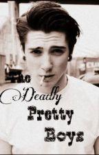 The Deadly Pretty Boys by Bookcrazednerd