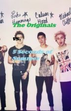 The Originals vs. 5 Seconds of Summer (5sos ff) by Curly97