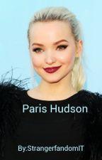 Paris Hudson  by StrangerfandomIT