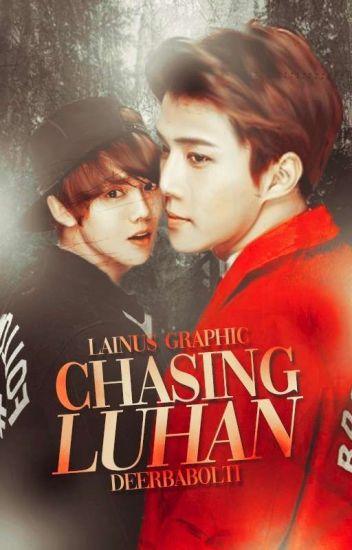 chasing luhan • hunhan - 'ㅅ' - Wattpad