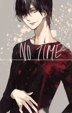 No Time[BL] by thisworldofmine1