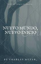 Nuevo Mundo, Nuevo Inicio  by CarlosVerdugo849