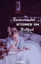 Best Wattpad stories💞 by MissRedHeart12