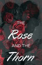 The Rose and the Thorn by crimsonclare