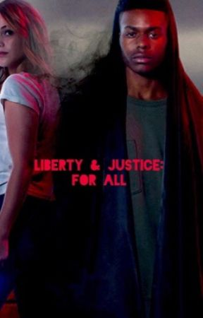 Liberty & Justice: For All  on hold  by kTBrooke1