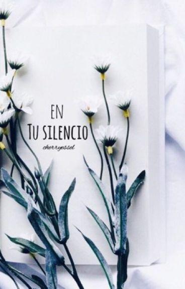 En tu silencio (Larry/Zouis)