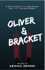 Oliver and Bracket by ScholarlyHughes