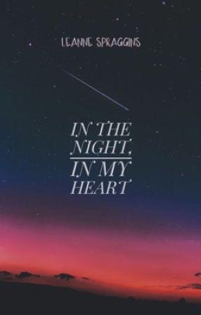 In the Night, In my Heart by Leanniette