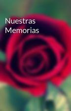 Nuestras Memorias by anonimamenet