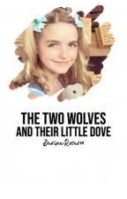 The Two Wolves And The Little Dove by DevineRoses04