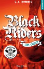 Black Riders - girl crush  by CJRonnie