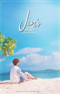 Đọc truyện [Alljin] Jin's Love Story