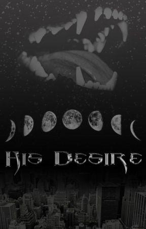 His Desire by BeastlyBeautyx