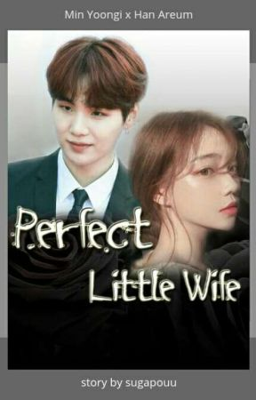 [M] Perfect Little Wife ( SUDAH TERBIT ) by sugarpouu