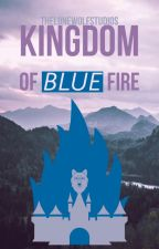 The Chronicles of Blue Fire: The Ashen Kingdom by TheLoneWolfStudios