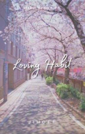 Loving Habit ¤ Seoksoo ✓ by Jihoff