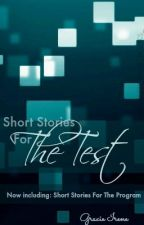 Short Stories For The Test by OBSESSED_WITH_BOOKS_