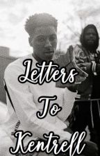 ' Letters to Kentrell ' [ NBA Youngboy ]  by nbaboogiee
