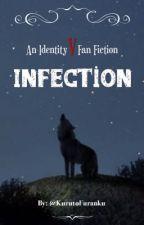 Infection | Jack x Naib [COMPLETED] by KurutoFuranku