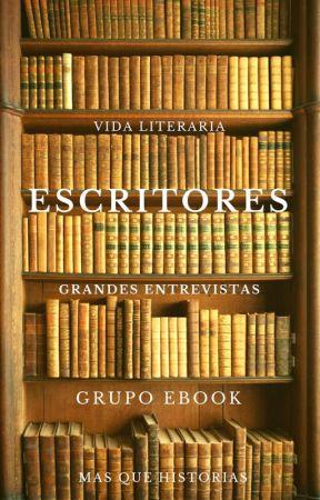 Escritores: Grandes Entrevistas by GrupoEbook