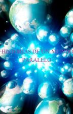 Historias de un mundo paralelo by SimonSeville1949