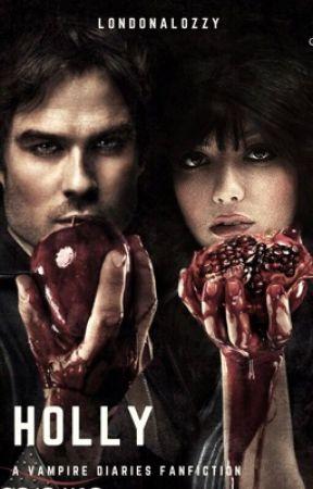 Holly // The Vampire Diaries (ON HIATUS) by LondonaLozzy