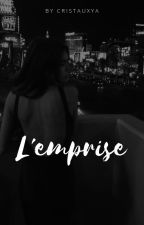 L'emprise by cristauxya