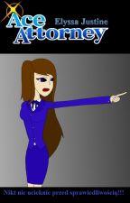 Ace Attorney: Elyssa Justine by Endergirl151