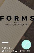 ☆ F O R M S ☆ by gems_in_the_dark