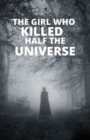 The Girl Who Killed Half the Universe | MARVEL [3] by scooteringdinosaur