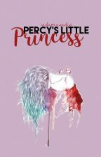 Percy's Little Princess. (The Royal Jackson Series.) <Wattys 2016> by VadaMasEdis