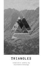 < Triangles > by fourteensirensongs