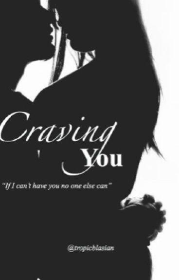 Craving You