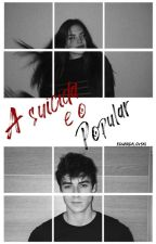 A suicida e o Popular  by Eduarda_ovski