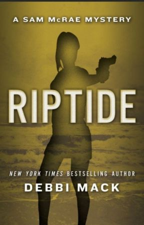 Riptide (Sam McRae Mystery #3) (Excerpt Only) by DebbiMack