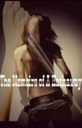 The Memoirs of A Hathaway by butterfly_kiss