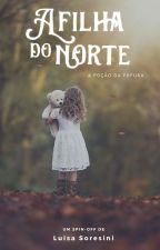 A Filha do Norte - A poção da fofura by LuisaSoresiniRD