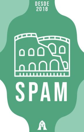 Spam || Abierto • by _RomanEmpire_
