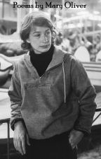 Poems by Mary Oliver by QuinnEleanor