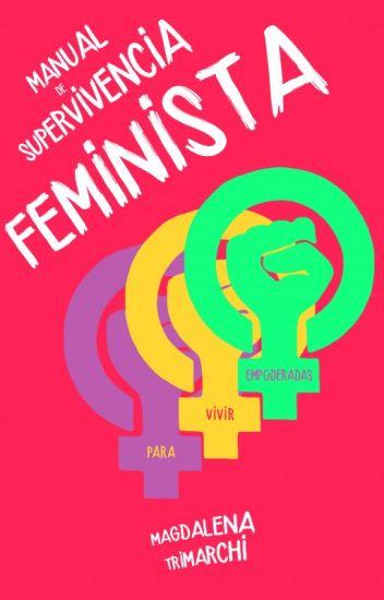 Manual de supervivencia feminista