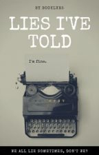 Lies I've Told by booklvr5